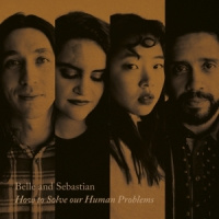 Belle & Sebastian How To Solve Our Human Problems (part 1) 12'