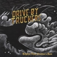 Drive By Truckers Brighter Than Creation's Dark LP