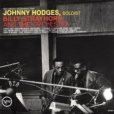 Johnny Hodges, Billy Strayhorn & The Orchestra - Johnny Hodges, Billy Strayhorn & The Orchestra LP
