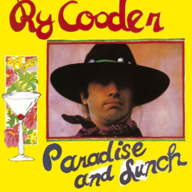 Ry Cooder Paradise And Lunch 180g LP