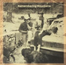 Various – Remembering Mountains: Unheard Songs By Karen Dalton