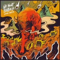 We Hunt Buffalo Living Ghosts LP