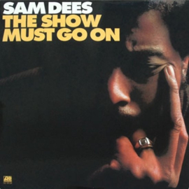 Sam Dees The Show Must Go On 180g LP