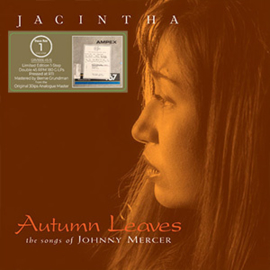 Jacintha Autumn Leaves: The Songs of Johnny Mercer One-Step Numbered Limited Edition 180g 45rpm 2L