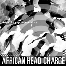 African Head Charge Visions of A Psychedelic Africa 2LP
