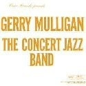 Gerry Mulligan - The Concert Jazz Band LP