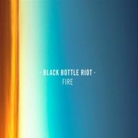 Black Bottle Riot Fire LP -Clear Vinyl-