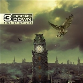3 Doors Down - Time Of My Life LP