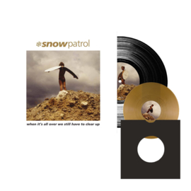 Snow Patrol When Its All Over We Still Have To Clear Up LP + 7'