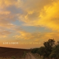 Los Lobos Gates Of Gold LP