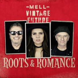 Mell & Vintage Future Roots & Romance CD