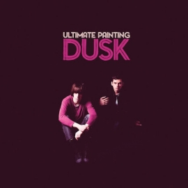 Ultimate Painting Dusk LP