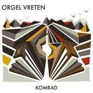 Orgelvreten - Komrad LP + CD