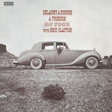 Delaney & Bonnie & Friends On Tour With Eric Clapton 180g LP