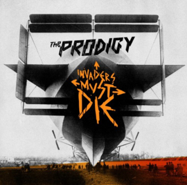 Prodigy Invaders Must Die LP