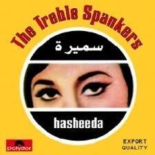 The Treble Spankers - Hasheeda LP