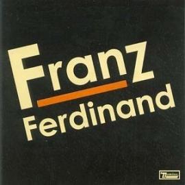 Franz Ferdinand Franz Ferdinand LP