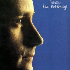 Phil Collins Hello, I Must Be Going 180g LP