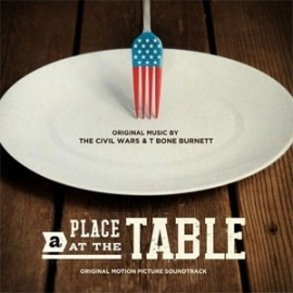 Civil Wars & T-Bone Burnett - A Place At The Table LP
