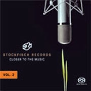 Stockfisch Records Closer To The Music Vol. 2 SACD