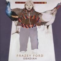 Frazey Ford Obadiah LP