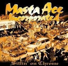 Masta Ace Inc. Sittin On Chrome 2LP