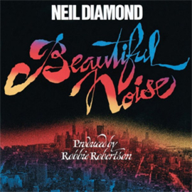 Neil Diamond Beatiful Noise 180g LP