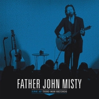 Father John Misty Live At Third Man Records LP
