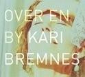 Kari Bremnes - Over En By 2LP