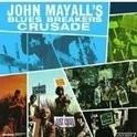 John & The Blues Mayall - Crusade HQ LP