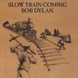 Bob Dylan Slow Train Coming LP