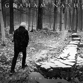 Graham Nash This Path Tonight 180g LP