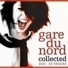 Gare Du Nord - Collected 2LP