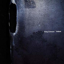 King Crisson Thrak LP