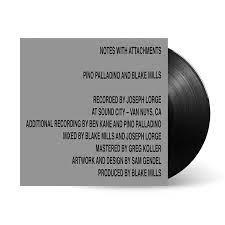 Pino Palladino & Blake Mills Notes With Attachments LP