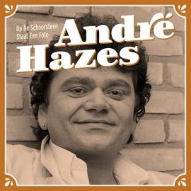 """Andre Hazes Op De Schoorsteen Staat Een Foto 7"""""""