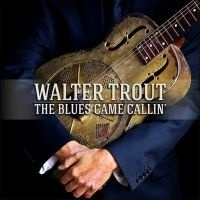 Walter Trout Blues Came Callin 2LP