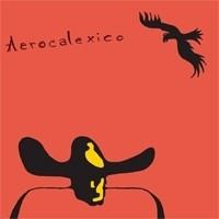 Calexico - Aerocalexico 2LP