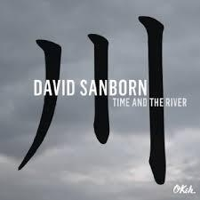 David Sanborn Time And The River LP