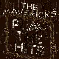 Mavericks Play The Hits LP