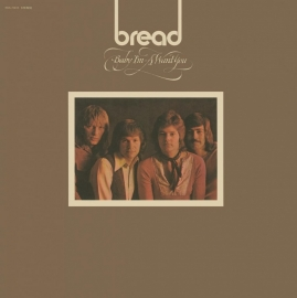 Bread - Baby I`m Want You LP