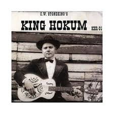CW Stoneking King Hokum LP