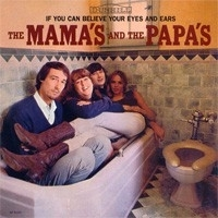 The Mama`s and The Papa`s - If You Can Believe Your Eyes And Ears LP