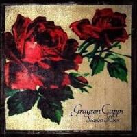 Grayson Capps Scarlett Roses LP