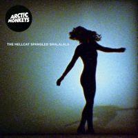 Arctic Monkeys Hellcat Spangled Shalalala 7'