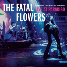 The Fatal Flowers Live At Paradiso 10'