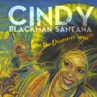 Blackman Santana, Cindy Give The Drummer Some 2LP