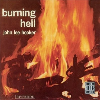 Hooker, John Lee Burning Hell LP