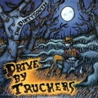 Drive By Truckers Dirty South -180gr- LP
