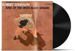 Robert Johnson - King Of The Delta Blues Vol. 1 LP